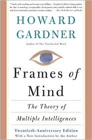 Frames of Mind by Howard Gardener